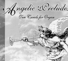 Angelic Preludes