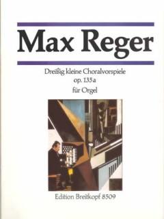 Max Reger Dreissig Kleine Choralvorspiele