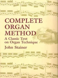Stainer Organ Method