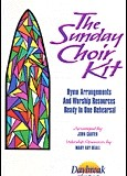 Sunday Choir Kit